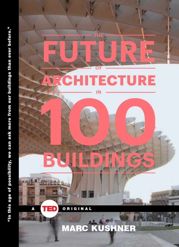 the-future-of-architecture-in-100-buildings-9781476784922_hr
